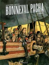 Bonneval Pacha -1- L'insoumis
