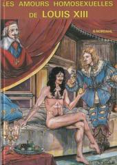 Les amours homosexuelles de Louis XIII - Tome 0