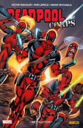 Deadpool Corps (100% Marvel) -2- Révolution !