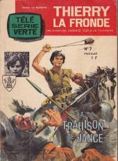 Télé Série Verte (Thierry la Fronde) -7- La trahison de Jancé