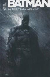 Batman : La Nouvelle Aube - La Nouvelle Aube