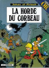 Johan et Pirlouit -14Or'- La horde du corbeau
