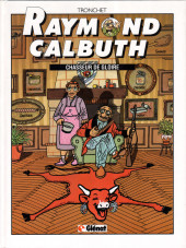 Raymond Calbuth -4- Chasseur de gloire