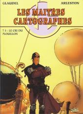 Les maîtres cartographes -5- Le cri du Plouillon