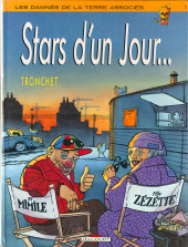 Les damnés de la terre associés -1- Stars d'un jour...