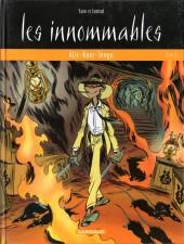 Les innommables (Série actuelle) -6- Alix-Noni-Tengu