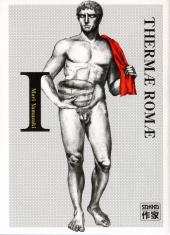 Couverture de Thermae Romae -1- Volume I