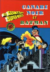 Les géants des super-héros -1- Canari Noir et Batman