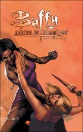 Buffy contre les vampires - L'intégrale BD -7- Saison 3 - Mauvais sang (I)