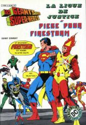Les géants des super-héros -2- La Ligue de Justice - Piège pour Firestorm