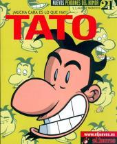 Tato -3- ¡Mucha cara es lo que hay!