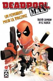 Deadpool Max -1- Un penchant pour la violence