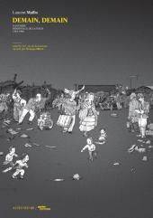 Demain, demain -1- Nanterre - Bidonville de la folie - 1962-1966