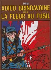 Adieu Brindavoine -b87- Adieu Brindavoine suivi de La Fleur au fusil