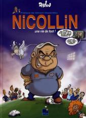 Nicollin - Nicollin, une vie de foot