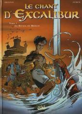 Le chant d'Excalibur -1c- Le Réveil de Merlin