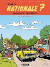 Les routes de France - La route bleue - La Nationale 6