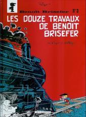 Benoît Brisefer -3e10- Les Douze Travaux de Benoît Brisefer