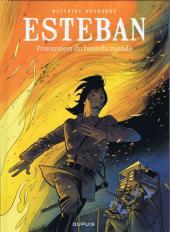 Esteban -4- Prisonniers du bout du monde