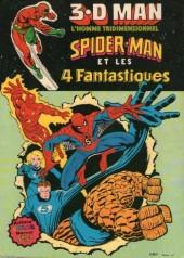 3.D Man, Spider-Man et les 4 Fantastiques - 3.D Man, l'homme tridimensionnel, Spider-Man et les 4 Fantastiques