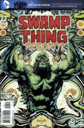 Swamp Thing (2011) -7- Wamp Thing Reborn ?