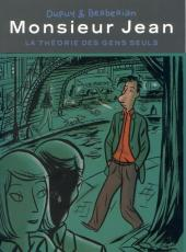 Monsieur Jean -HS2b- La théorie des gens seuls
