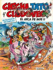 Chicha, Tato y Clodoveo -6- El Arca de Noé II
