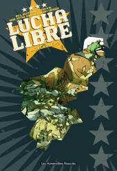 Lucha Libre -INT2- Intégrale #2