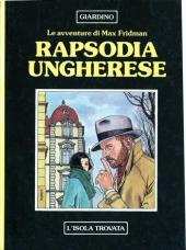 Max Fridman (Le avventure di) -1- Rapsodia Ungherese