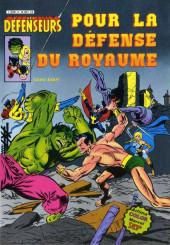 Les défenseurs (1re série - Arédit - Artima Color Marvel Super Star) -3- Pour la défense du royaume