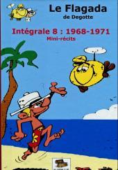Le flagada -INT8- Intégrale 8 : 1968-1971 mini-récits
