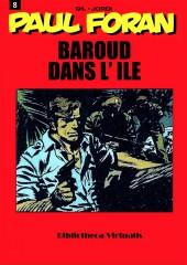 Paul Foran (édition pirate) -8- Baroud dans l'île