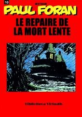 Paul Foran (édition pirate) -10- Le repaire de la mort lente