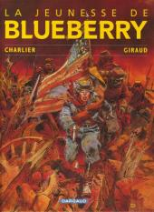 Blueberry (La Jeunesse de) -1f2010- La Jeunesse de Blueberry