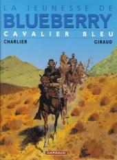 Blueberry (La Jeunesse de) -3e2010- Cavalier bleu