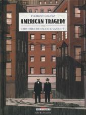 American Tragedy - L'histoire de Sacco & Vanzetti