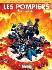 Les pompiers -9col- Feu à volonté !: album collector 10 ans christophe cazenove