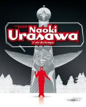 (DOC) La Bibliothèque des miroirs - BD -9- Naoki Urasawa, l'air du temps
