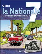 Les routes de France - La route Bleue - La route Nationale 6