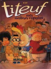 Titeuf (France Loisirs) -11FL- Mes meilleurs copains