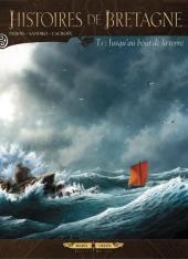 Histoires de Bretagne -1- Jusqu'au bout de la terre