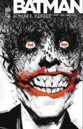 Batman - Sombre reflet -2- Sombre reflet - Tome 2