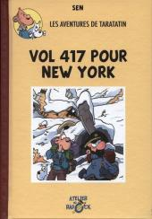 Radock III -4- Les aventures de Taratatin - Vol 417 pour New York