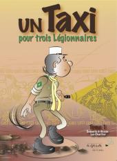 Un Taxi pour trois Légionnaires -1- Tome 1
