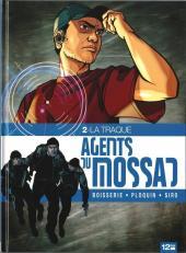 Agents du Mossad -2- La traque