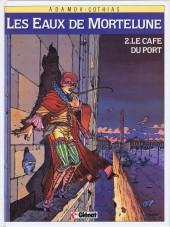 Les eaux de Mortelune -2- Le café du port