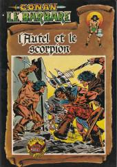 Conan le barbare (1re série - Aredit - Artima Marvel Color) -4- L'autel et le scorpion