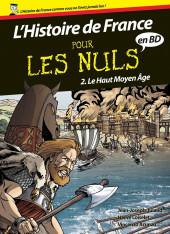 L'histoire de France pour les nuls -2- Le Haut Moyen Âge