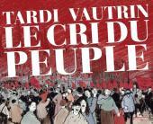 Le cri du peuple - Tome INTa2011