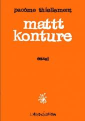(AUT) Mattt Konture - Mattt Konture - Essai